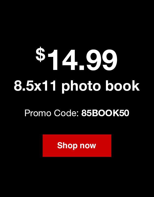 8.5x11 same day photo book just $14.99 ea. with Promo 85BOOK50. Offer ends 4/28/18.