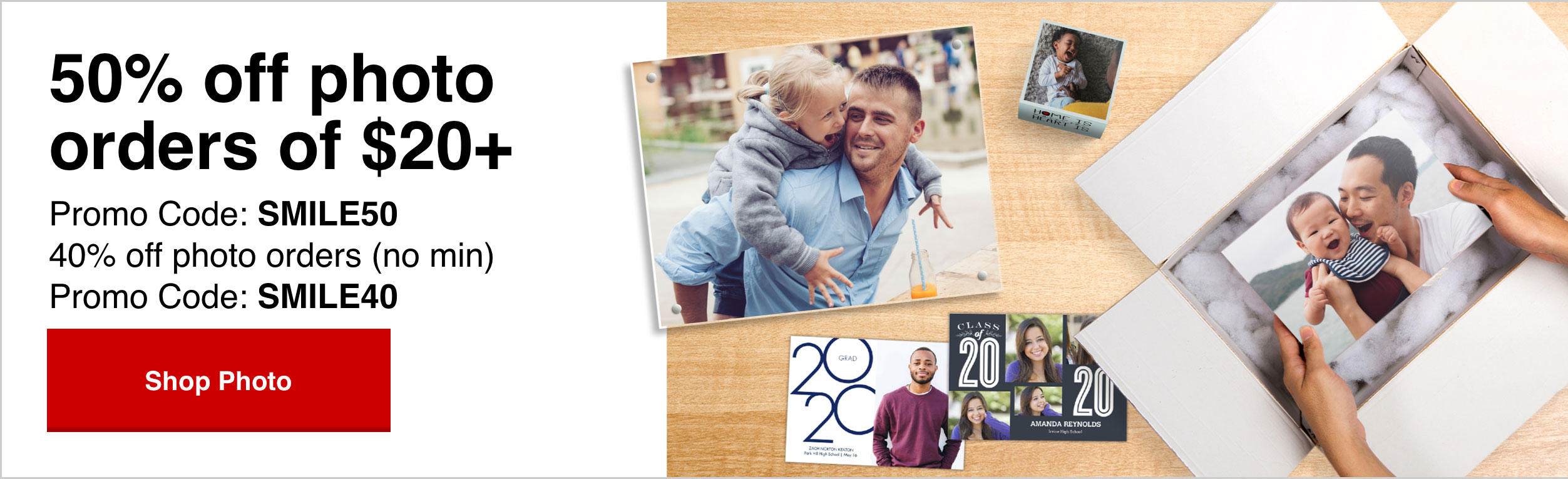 50% off Photo orders of $20 or more with Promo Code: WOW50  OR 40% off Photo Orders with Promo Code: SMILE40  Offers end 5/30/20.