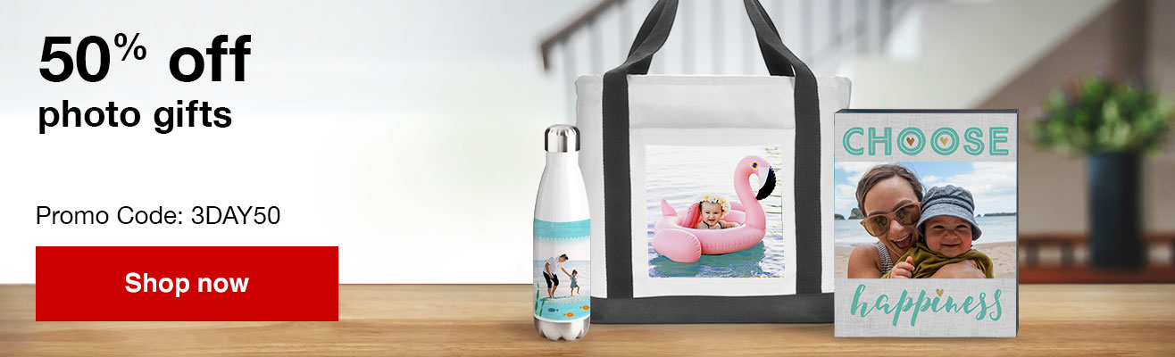 Limited time only, 50% off Photo gifts with Promo Code 3DAY50  Offer ends 6/25/19.