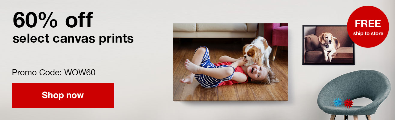 60% off 11x14, 16x20 and 24x36 canvas prints with Promo Code WOW60   Offers end  8/31/19.