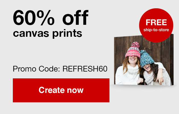 60% off canvas prints with Promo Code REFRESH60 Offers end 1/18/20.