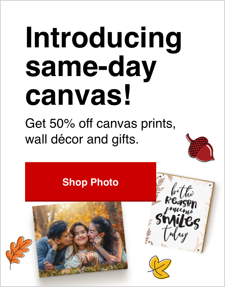 50% off new Same Day Canvas Prints with Promo Code ART50  Offer ends 10/3/20.