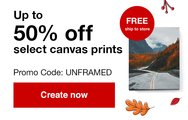 11x14 unframed canvas prints just $9.99 ea. with Promo Code UNFRAMED   Offers end  10/19/19.