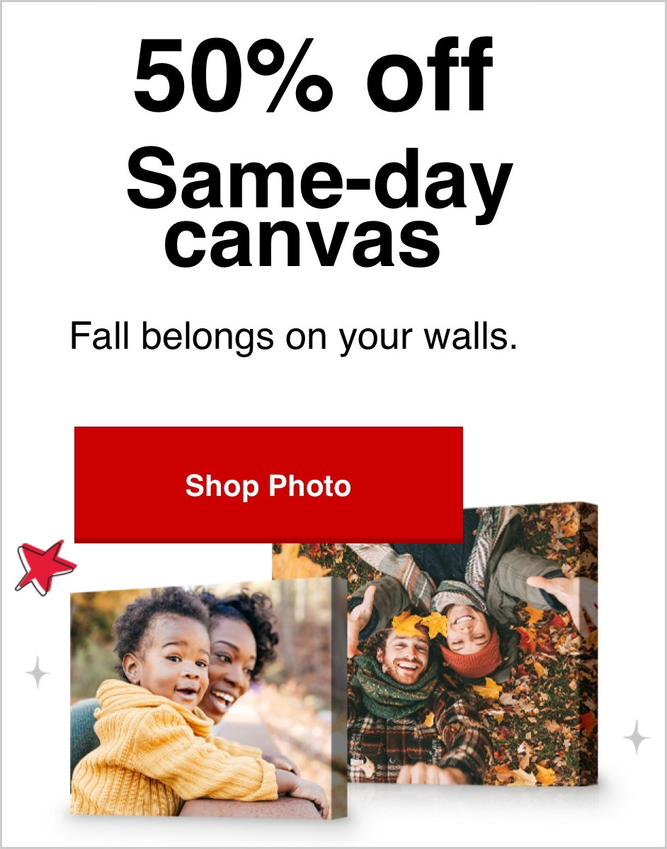 50% off same day canvas prints with Promo Code SAMEDAY50 | Offer ends 10/16/21.