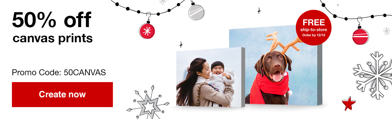 50% off canvas prints with Promo Code 50CANVAS   Offers end  12/14/19.